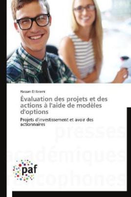 Évaluation des projets et des actions à l'aide de modèles d'options