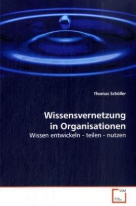Wissensvernetzung in Organisationen