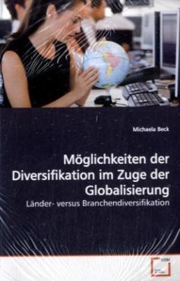 Möglichkeiten der Diversifikation im Zuge der Globalisierung