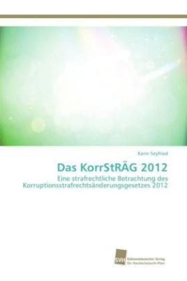 Das KorrStRÄG 2012
