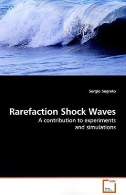 Rarefaction Shock Waves