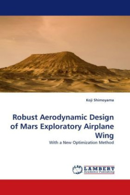 Robust Aerodynamic Design of Mars Exploratory Airplane Wing