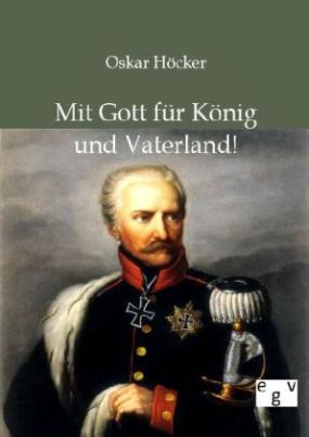 Mit Gott für König und Vaterland!