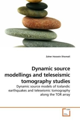 Dynamic source modellings and teleseismic tomography studies