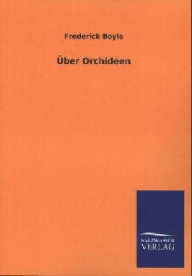 Über Orchideen