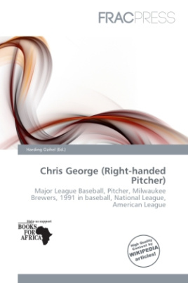 Chris George (Right-handed Pitcher)