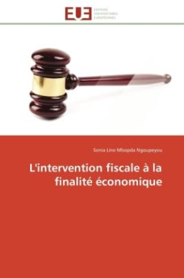 L'intervention fiscale à la finalité économique