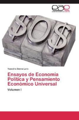 Ensayos de Economía Política y Pensamiento Económico Universal