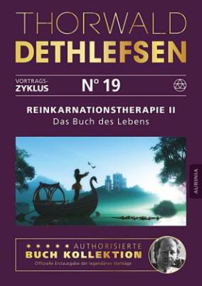 Reinkarnationstherapie II - Das Buch des Lebens
