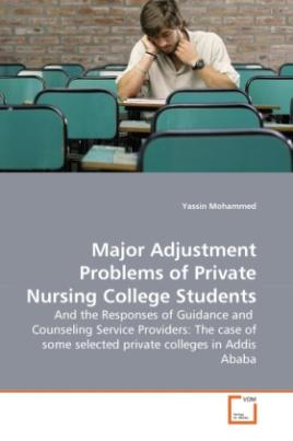 Major Adjustment Problems of Private Nursing College Students