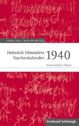 Heinrich Himmlers Taschenkalender 1940