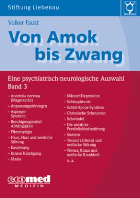 Von Amok bis Zwang. Bd.3