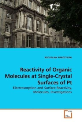 Reactivity of Organic Molecules at Single-Crystal Surfaces of Pt