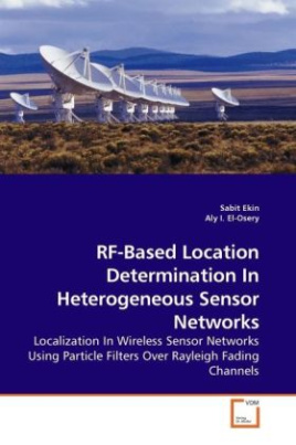 RF-Based Location Determination In Heterogeneous Sensor Networks
