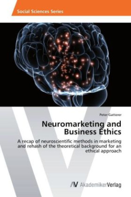 Neuromarketing and Business Ethics