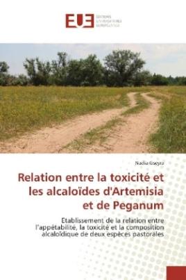 Relation entre la toxicité et les alcaloïdes d'Artemisia et de Peganum