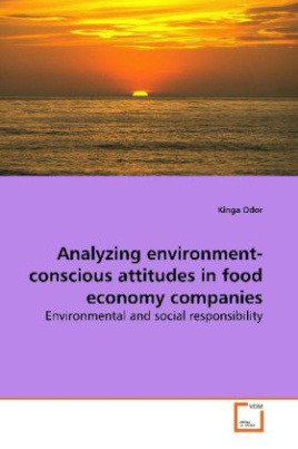 Analyzing environment-conscious attitudes in food  economy companies