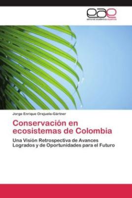 Conservación en ecosistemas de Colombia