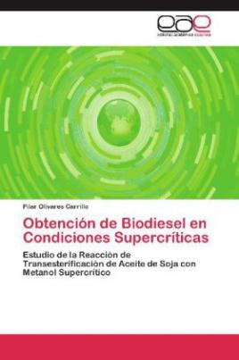 Obtención de Biodiesel en Condiciones Supercríticas