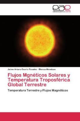 Flujos Mgnéticos Solares y Temperatura Troposférica Global Terrestre