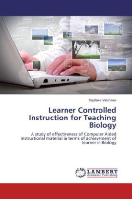 Learner Controlled Instruction for Teaching Biology