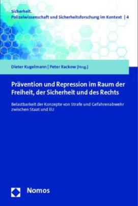 Prävention und Repression im Raum der Freiheit, der Sicherheit und des Rechts