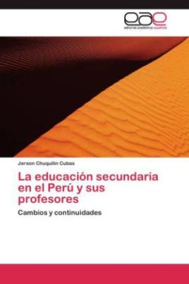 La educación secundaria en el Perú y sus profesores