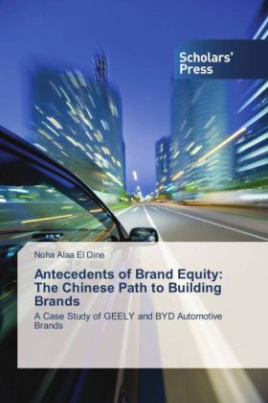Antecedents of Brand Equity: The Chinese Path to Building Brands