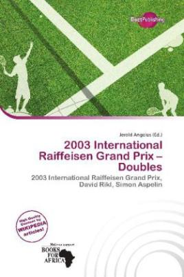 2003 International Raiffeisen Grand Prix - Doubles