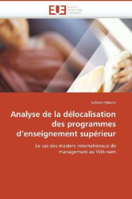 Analyse de la délocalisation des programmes d enseignement supérieur