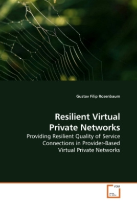 Resilient Virtual Private Networks