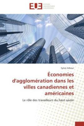 Économies d'agglomération dans les villes canadiennes et américaines