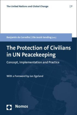 The Protection of Civilians in UN Peacekeeping