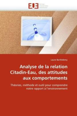 Analyse de la relation Citadin-Eau, des attitudes aux comportements