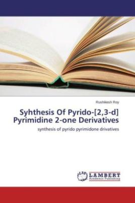 Syhthesis Of Pyrido-[2,3-d] Pyrimidine 2-one Derivatives