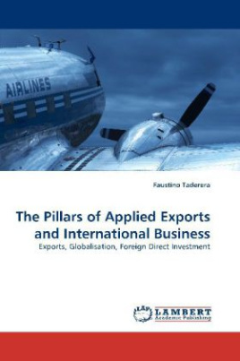 The Pillars of Applied Exports and International Business