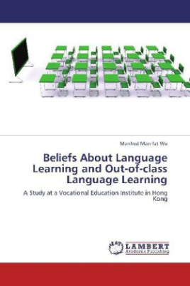 Beliefs About Language Learning and Out-of-class Language Learning