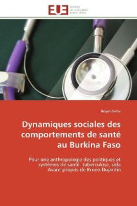 Dynamiques sociales des comportements de santé au Burkina Faso