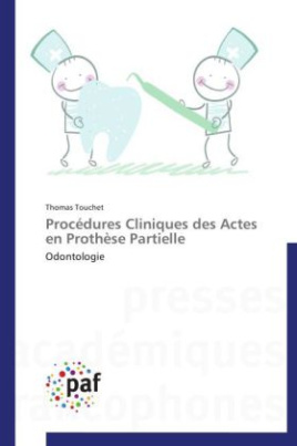 Procédures Cliniques des Actes en Prothèse Partielle