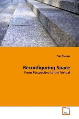 Reconfiguring Space