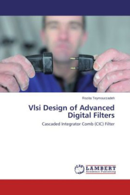 Vlsi Design of Advanced Digital Filters
