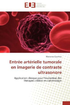 Entrée artérielle tumorale en imagerie de contraste ultrasonore