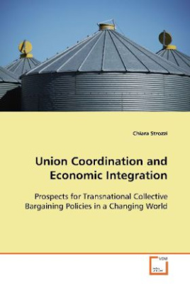 Union Coordination and Economic Integration