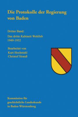 Das Dritte Kabinett Wohleb 1949-1952, 2 Teilbde.
