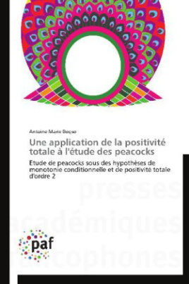 Une application de la positivité totale à l'étude des peacocks