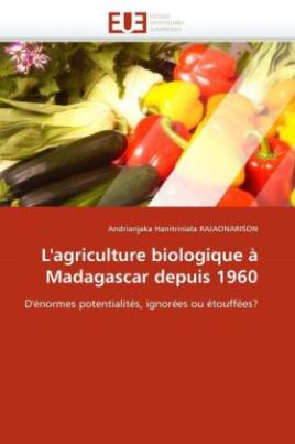 L'agriculture biologique à Madagascar depuis 1960