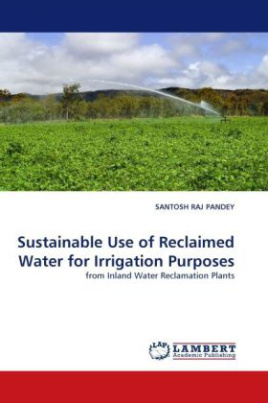 Sustainable Use of Reclaimed Water for Irrigation Purposes