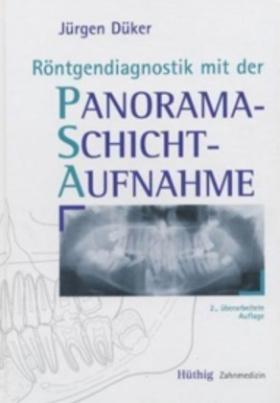Röntgendiagnostik mit der Panoramaschichtaufnahme