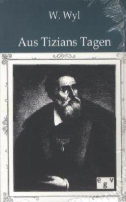 Aus Tizians Tagen