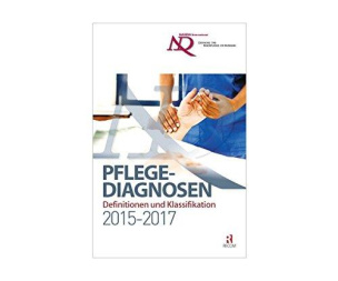 Pflegediagnosen: Definitionen und Klassifikation 2015-2017